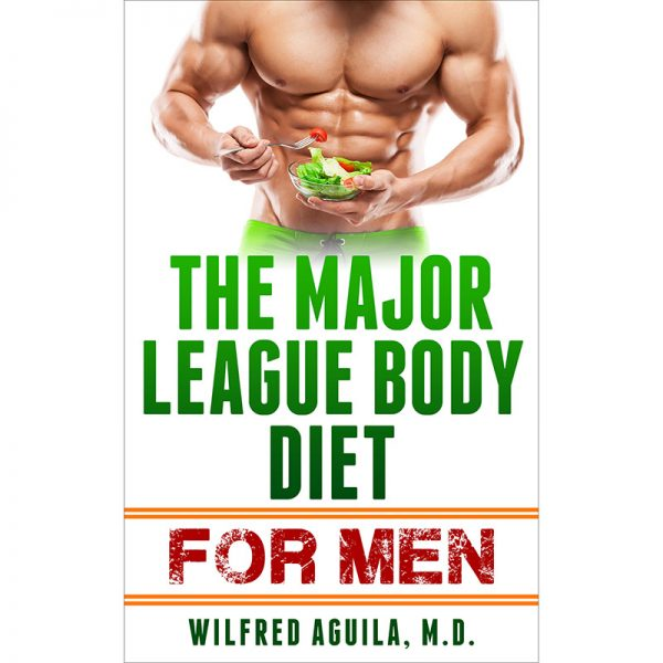 The Major League Body Diet for Men